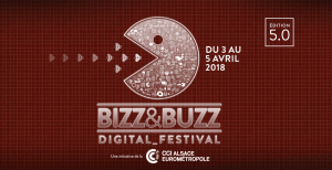 #INNOVATIONS - Biz & Buzz 2018 - By CCI Alsace Eurométropole @ Strasbourg | Grand Est | France