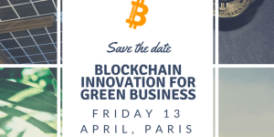 #INNOVATIONS - Blockchain Innovation for Green Business - By CKAA Alumni Paris @ Paris