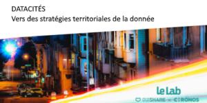 #SMARTCITY - Vers des stratégies territoriales de la donnée - Le Lab OuiShare X Chronos @ Le Square | Paris | Île-de-France | France