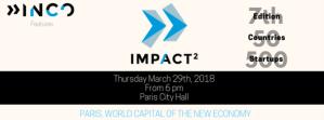 #INNOVATIONS - Impact² 2018 : une 7e édition pour explorer les nouvelles technologies qui changent le monde - By Impact² @ Hôtel de ville de Paris (4e) | Paris | Île-de-France | France