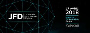 #ENTREPRENARIAT #JFD18 -  La Journée de la Femme Digitale - By the bureau @ Maison de la Radio  | Paris | Île-de-France | France