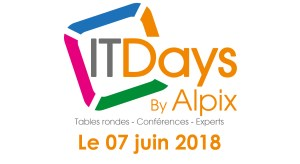 #INNOVATIONS - IT Days - By Alpix @ Centre de Congrès de l'Aube | Troyes | Grand Est | France