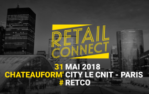 #RETAIL #RETCO - Retail Connect - By Wonke @  Chateauform' City le CNIT  | Puteaux | Île-de-France | France