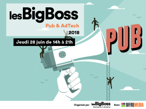 #MARKETING - Les BigBoss Pub & Adtech  - By Les Big Boss et OFFREMEDIA