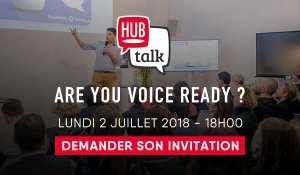 #MARKETING #HUBTALK - Are you voice ready ? - By Hub Institute @ HUBLAB | Paris | Île-de-France | France