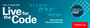 #TECH #OracleCode - Oracle CODE Paris  - By Oracle @ New Cap Event Center  | Paris | Île-de-France | France