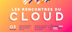 #TECH - Cloud Week Paris - By Eurocloud & Prache Media Event @ Hotel Intercontinental    Paris   Île-de-France   France