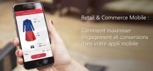 #RETAIL - Comment obtenir une application mobile retail… en or ! - By Azetone @ En ligne