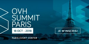 #IT - OVH Summit - By OVH @ Paris Event Center | Paris | Île-de-France | France