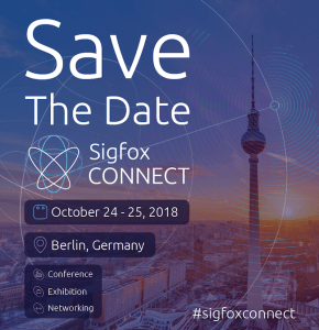 #INNOVATIONS - #sigfoxconnect - Sigfox Connect - By Sigfox @ Eichenstraße 4 | Berlin | Berlin | Allemagne