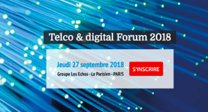 "#IT - TELCO & Digital Forum - By Les Echos Events @ Le Parisien Auditorium ""10 Grenelle"" 