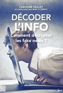 #COMMUNICATION - Décoder l'info - Comment décrypter les fake news ? - By Le Cabinet Boléro @ La Fabrique | Paris | Île-de-France | France