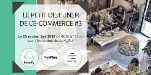 #RETAIL - Petit Déjeuner de l'e-commerce  - By PayPlug, Brainify et Boxtal @ UpMyBiz | Lyon-9E-Arrondissement | Auvergne-Rhône-Alpes | France