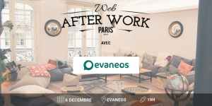 #MARKETING #WAWParis - Web After Work 19 - By Web After Work @ Evaneos | Paris | Île-de-France | France
