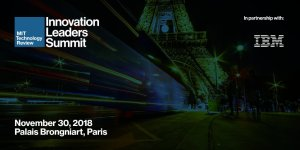#INNOVATIONS - Innovation Leaders Summit - By MIT Technology Review - IBM @ Palais Brongniart | Paris | Île-de-France | France