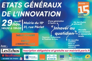 #INNOVATIONS - #EGI15 - Etats Généraux de l'Innovation - By Mairie du 15e @ Mairie du 15e | Paris | Île-de-France | France