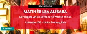 #RETAIL - MATINEE LSA ALIBABA : Développez votre activité sur le marché chinois - By LSA Events @ Pavillon Presbourg | Paris | Île-de-France | France