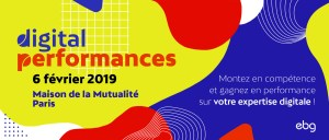 #INNOVATIONS – Digital Performances 2019 – By EBG @ Maison de la Mutualité