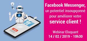 #MARKETING #Webinaire - Facebook Messenger, un potentiel insoupçonné pour améliorer votre service client- By ELOQUANT