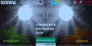 #RETAIL - #CR19ECH - COMMERCE RELOADED 2019 - By l'Echangeur @ ECHANGEUR by BNP Paribas Personal Finance