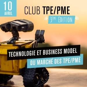 #TECH - Club TPE/PME – 3ème édition - By CERCLE LAB @ Le Onze