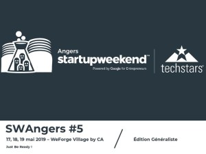 #ENTREPRENARIAT - SWAngers #5 - By techstars @ We Forge & Village by CA