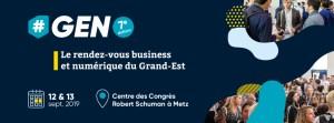 #TECH - #GEN2019 - By Grand Est Numérique @ Centre des Congrès Robert Schuman
