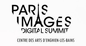 #INNOVATIONS - Le Paris Images Digital Summit - By Centre Des Arts @ Centre des Arts