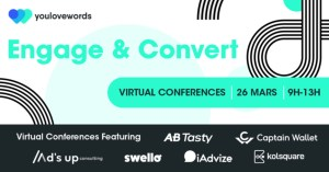 #MARKETING #WEBINAR -  Comment continuer d'engager et convertir vos audiences dans un contexte marché défavorable ? - By YouLoveWords