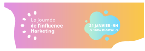 #MARKETING - La journée de l'influence Marketing - By Netmedia Group