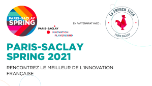 #TECHNOLOGIES - SPRING 2021 - By PARIS-SACLAY