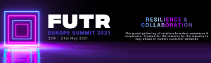 #RETAIL - Europe Summit 2021 - By FUTR GROUP
