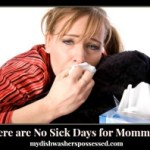 There are No Sick Days for Mommies