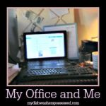 My Office and Me