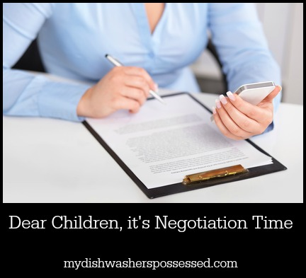 Dear Children, it's Negotiation Time