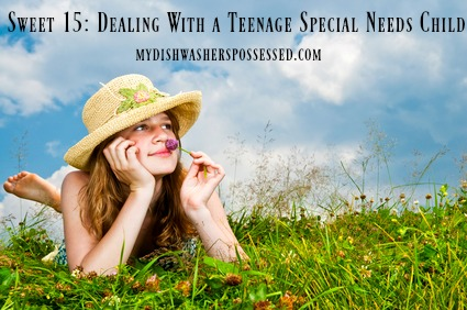 Sweet 15: Dealing With a Teenage Special Needs Child