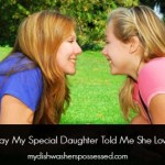 The Way My Special Daughter Told Me She Loves Me