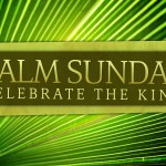 Prayers for the Week – Palm Sunday