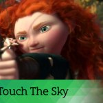 The Power of a Disney Song: Touch the Sky