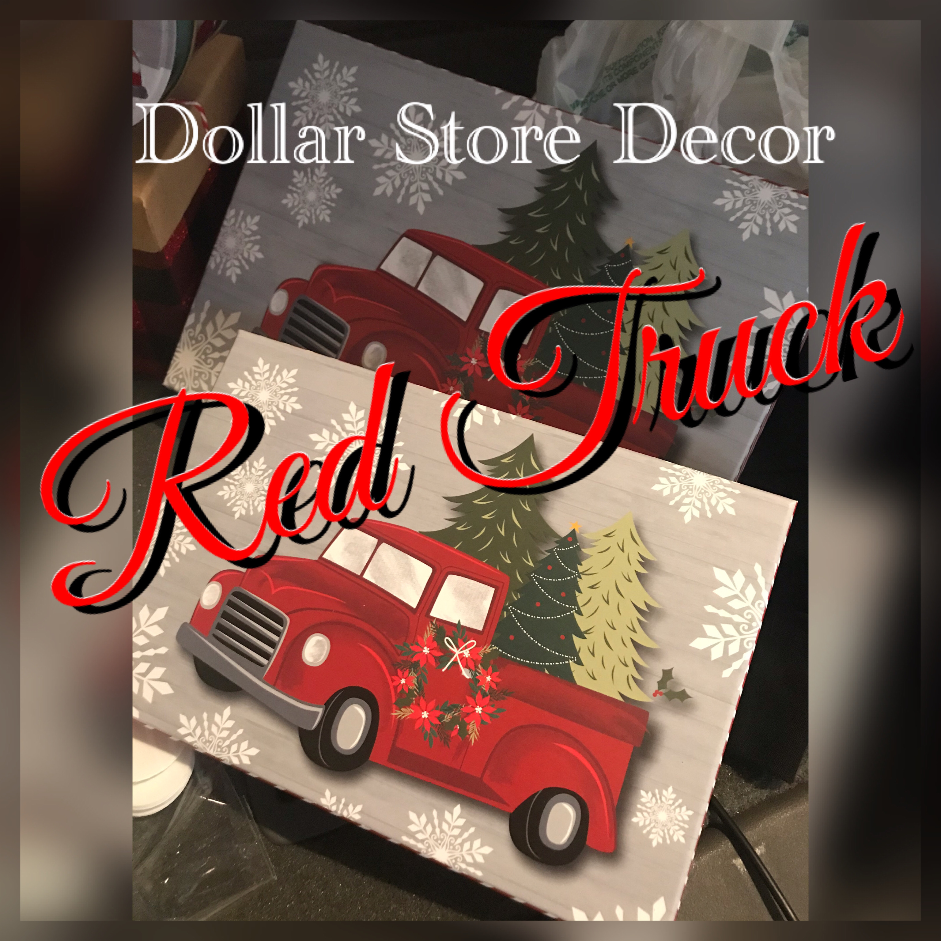 Red Truck Christmas Decor at the Dollar Stores!