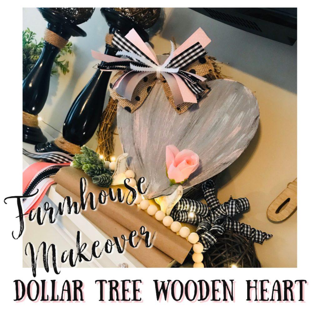 Dollar Tree Wooden Heart Project