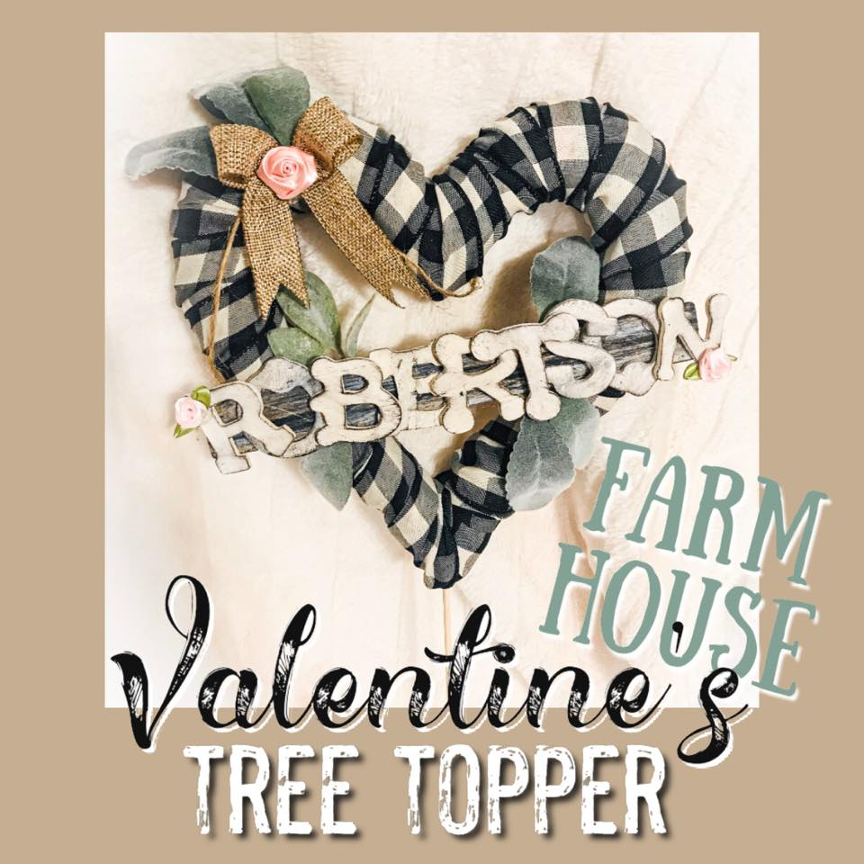 top ten DIYs valentines tree topper farmhouse buffalo plaid heart