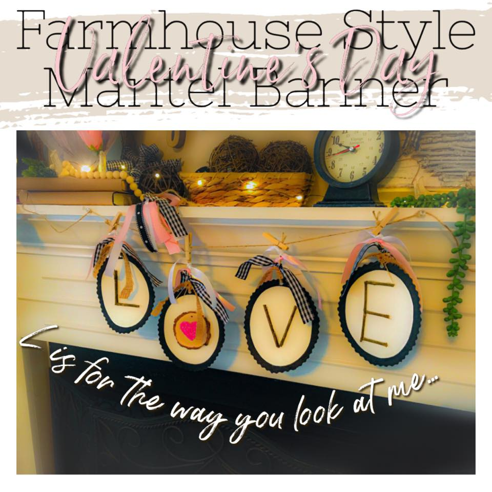 mantel banner LOVE farmhouse style top ten valentines