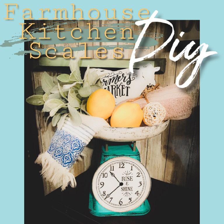 kitchen scale diy | antique kitchen scale | farmhouse kitchen diy ideas