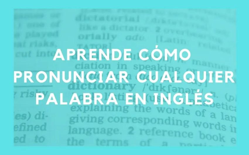 Como Pronunciar Muñeca En Ingles: Aprende Cómo Pronunciar Cualquier Palabra En Inglés