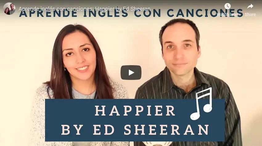 """Aprender inglés con la canción """"Happier"""" de Ed Sheeran"""