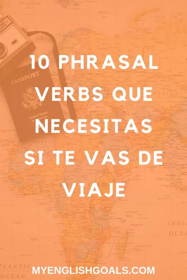 10 phrasal verbs que debes conocer si te vas de viaje.