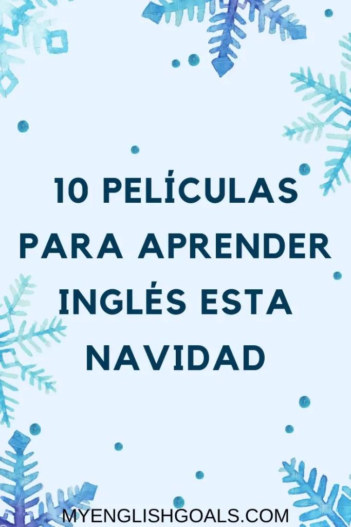 10 películas para aprender inglés esta Navidad - My English Goals