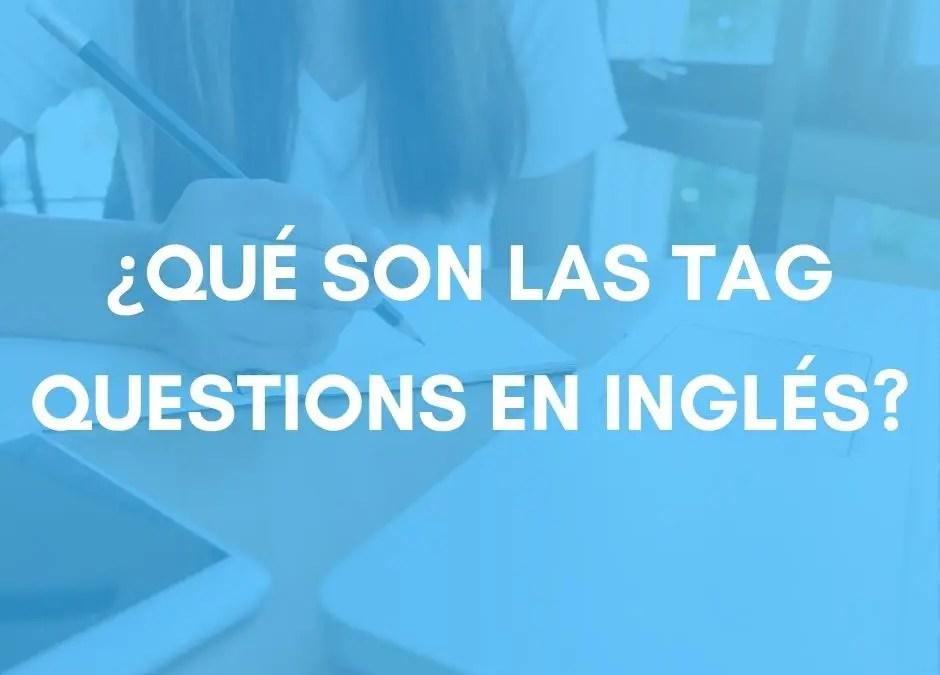 Tag questions: como decir ¿no? en inglés