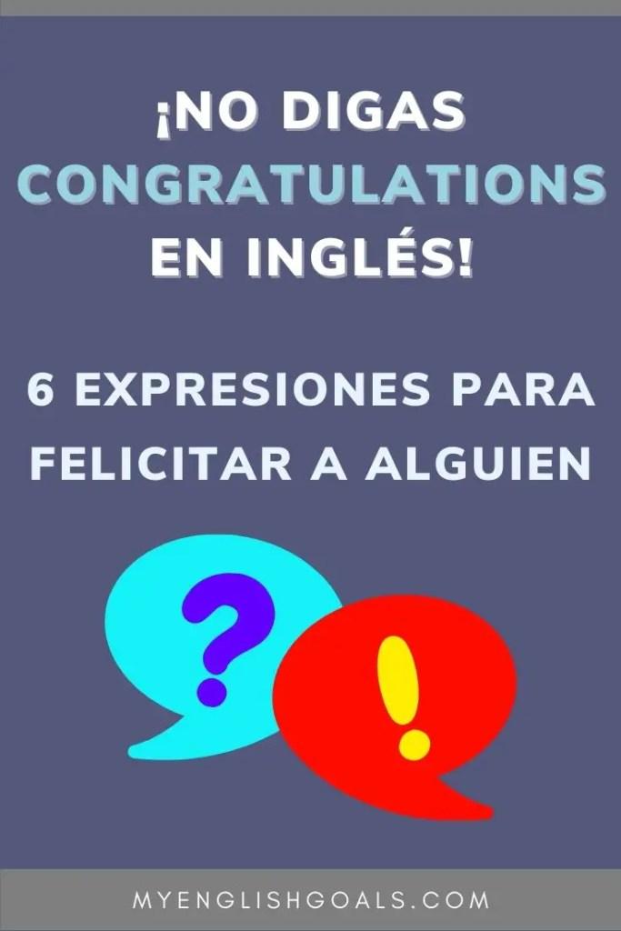 No digas congratulations en inglés - My English Goals